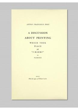A discussion about printing (ragionamento della stampa fatto ai marmi di Firenze) - Anton Francesco Doni