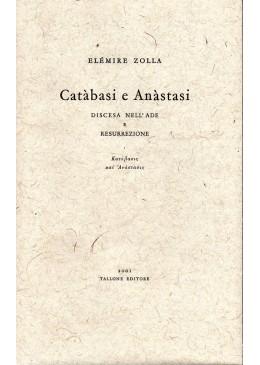 Catàbasi e Anàstasi. Discesa nell'Ade e resurrezione