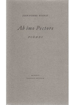 Ab imo pectore – Jean-Pierre Rosnay (1926-2009)