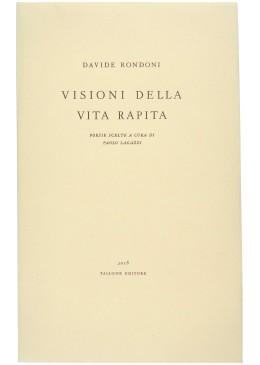 Visioni della vita rapita – Davide Rondoni