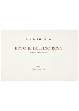 Boto, il delfino rosa - Márcia Theóphilo