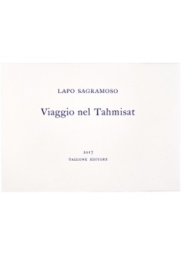 Viaggio nel Tahmisat - Lapo Sagramoso